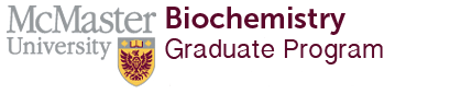 McMaster Biochemistry Graduate Program - Discover your future